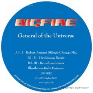 Bigfire - General of the Universe (remixes) (Bigfire records)