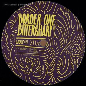 Border One - Bittersharp EP (wolfskuil)