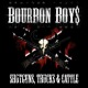 Bourbon Boys Shotguns,Trucks & Cattle