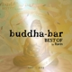 Buddha Bar Presents/Various Best Of Buddha Bar (1997-2013)