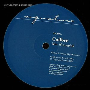 Calibre - Mr Maverick / Highlander (Vinyl Only) (Signature Records)