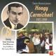 Carmichael,Hoagy/Armstrong/Whiteman/+ Hoagy Carmichael 1927-1939