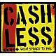 Cashless From Sparks To Fire
