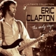 Clapton,Eric The Early Days