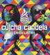 Culcha Candela Candelistan (Ltd.Fanbox)