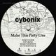 Cybonix Make This Party Live
