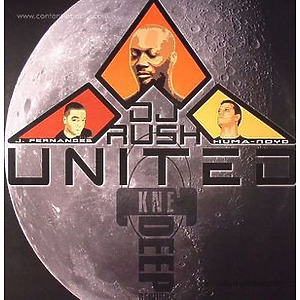 DJ Rush / J. Fernandes & Huma-Noyd - United! (back in stock) (kne deep)