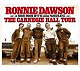 Dawson,Ronnie & High Noon with Pankratz, The Carnegie Hall Tour