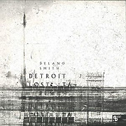 delano-smith-detroit-lost-tapes-3x12-vinyl-only