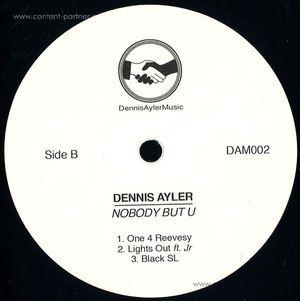 Dennis Ayler - Nobody But U (Dennis Ayler Music)