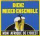 Dienz Mixed Ensemble Mon Afrique De L'Ouest