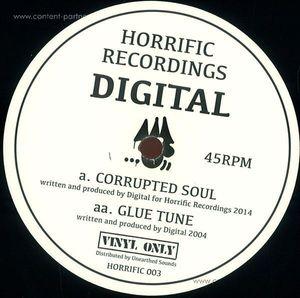 Digital - Corrupted Soul & Glue Tune (Vinyl Only) (Horrific Recordings)