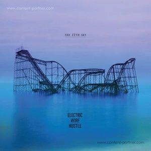 Electric Wire Hustle - The 11th Sky (Bastard Jazz)