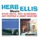Ellis,Herb Meets Stan Getz,Roy Eldrigde,