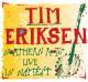 Eriksen,Tim Northern Roots-Live In Namest