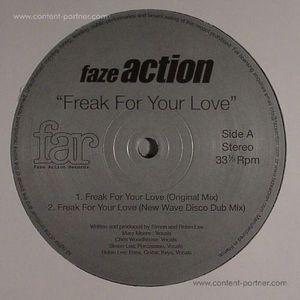 FAZE ACTION - Freak For Your Love (faze action)