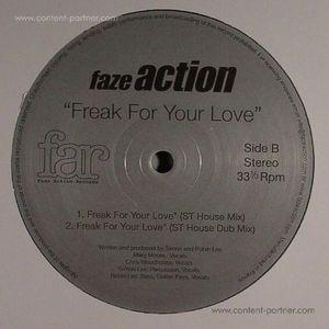 FAZE ACTION - Freak For Your Love