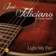 Feliciano,Jose Light My Fire-A Guitar Legend