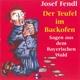 Fendl,Josef Der Teufel im Backofen