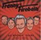 Franny & The Fireballs 40 Rockin' Years 1973-2013