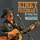 Friedman,Kinky Bi Polar Tour Live From Woodstock