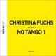 Fuchs,Christina No Tango 1 (Rerelease)