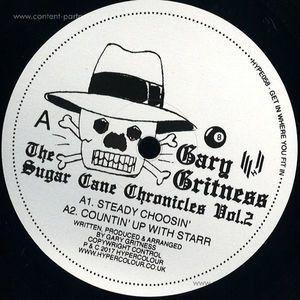 Gary Gritness - The Sugar Cane Chronicles Vol. 2 (hypercolour)