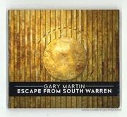 gary-martin-escape-from-south-warren