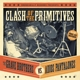 Grave Brothers,The Vs. Adios Pantalones Clash Of The Primitives (Split Album)