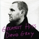 Gray,David Greatest Hits