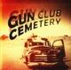 Gun Club Cemetery Gun Club Cemetery