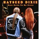 Hayseed Dixie Hair Down To My Grass
