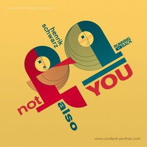 Henrik Schwarz - Not Also You