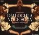 Hofbauer,Ulrike/Ensemble & Cetera Dialoghi A Voce Sola