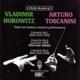 Horowitz/Toscanini/+ Drei Konzertmitschnitte 1935/1939/1948