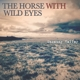 Horse With Wild Eyes,The Uncanny Valley