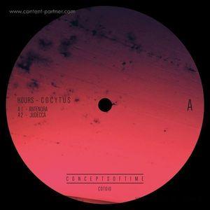 Hours - Cocytus - Incl. Brian Sanhaji Remix (Concepts Of Time)