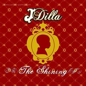 """J Dilla - The Shining (Ltd. 10 x 7"""" Collection) (BBE)"""