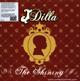 J Dilla The Shining (Repress)