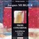 Jodry/Gauthier/Surmelian/+ Trios Concertos