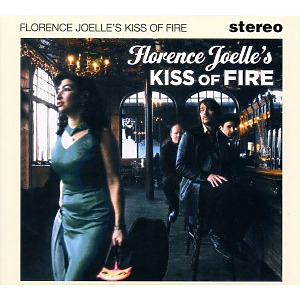 Joelle,Florence - Florence Joelle's Kiss Of Fire (ACE RECORDS)