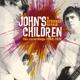 John's Children A Strange Affair