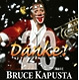 Kapusta,Bruce 20 Jahre Danke!