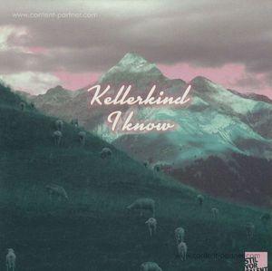 Kellerkind - I Know (Oliver Koletzki Rmx) (stil vor talent)