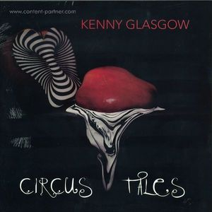 Kenny Glasgow - Circus Tales (No. 19 Music)