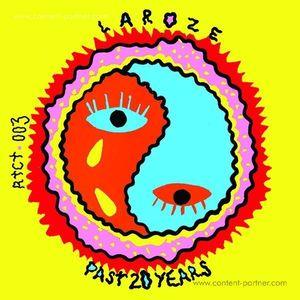 Laroze - Past 20 Years (RTCT.Records)