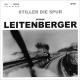 Leitenberger,George Stiller Die Spur
