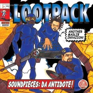 Lootpack - Soundpieces: Da Antidote (+7inch) (Stones Throw)