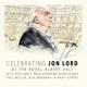 Lord,Jon/Deep Purple & Friends Celebrating Jon Lord-The Rock Legend