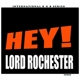 Lord Rochester Hey!